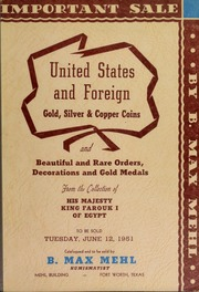 United States Gold and Foregin Gold, Silver & Copper Coins from the Collections of Samuel M. Rapoport, Ben F. Field, and Miss Rubby Diamond; and Rare Gold, Silver and Copper coins and Orders and Decorations from the Collection of His Majesty, Farouk I., King of Egypt