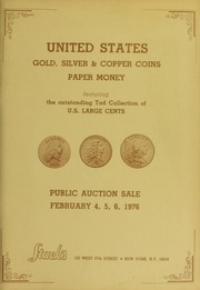 United States Gold, Silver & Copper Coins, Paper Money featuring the outstanding Tad Collection of U.S. Large Cents (pg. 43)