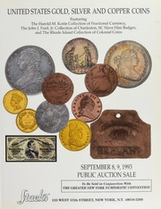 United States Gold, Silver and Copper Coins: Featuring The Harold M. Korin Collection of Fractional Currency, The John J. Ford, Jr. Collection of Charleston, SC Slave Hire Badges, and The Rhode Island Collection of Colonial Coins