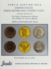 United States Gold, Silver and Copper Coins featuring selections from The Robert Dombrowski Collection and The William R. Orwen Collection