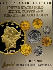 United States Gold, Silver, Copper and Territorial Gold Coins