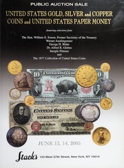 United States Gold, Silver and Copper Coins and United States Paper Money