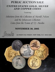 United States Gold, Silver and Copper Coins: Featuring Selections from the Collection of Harold Nelson, and Others