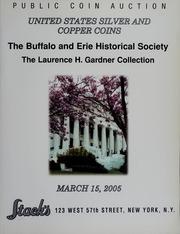 United States Silver and Copper Coins: The Buffalo and Erie Historical Society; The Laurence H. Gardner Collection