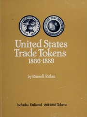 United States Trade Tokens 1866-1889