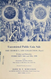 Universal auction : the George L. Lee, Jr. collection of foreign crowns, minor coins, United States and foreign gold ... [02/14-15/1958]