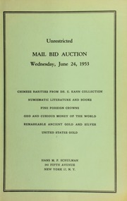 Unrestricted mail bid auction : Chinese rarities from Dr. E. Kann collection ... [06/24/1953]