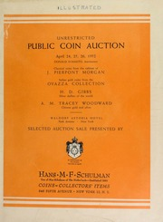 Unrestricted public coin auction : classical coins from the cabinet of J. Pierpont Morgan; Italian gold coins from the Ovazza collection; H.D. Gibbs, silver dollars of the world; A.M. Tracey Woodward, Chinese gold and silver ... [04/24/1952]