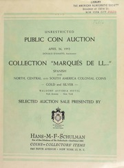 "Unrestricted public coin auction : collection ""Marqu�s de LL ..."" : Spanish and North, Central and South American colonial coins ... [04/26/1952]"