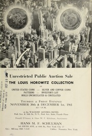 Unrestricted public auction sale : the Louis Horowitz collection of United States silver and copper coins ... [11/30/1961]-[12/01/1961]