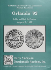 Historic American Coins, Currency & Printed Americana, Orlando '92: March 21, 1992