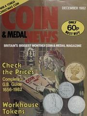 Coin & Medal News: Vol. 20 No. 1, December 1982