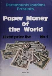 Paper Money of the World: Fixed Price List No. 1