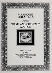 Paramount Philatelics: Spring Stamp and Currency Auction