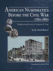 American Numismatics Before the Civil War 1760-1860