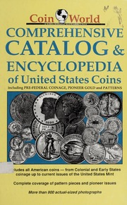 Coin World Comprehensive Catalog & Encyclopedia of United States Coins
