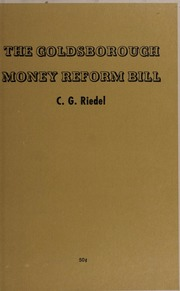 The Goldsborough Money Reform Bill