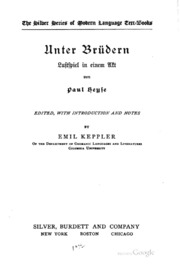 Unter Brüdern; Lustspiel in einem Akt, von Paul Heyse; ed., with introduction and notes