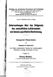 Untersuchungen über das Zeitgesetz des menschlichen Labfermentes und dessen quantitative Bestimmung ..