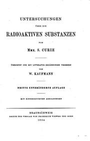 Vol 1: Untersuchungen über die radioaktiven substanzen