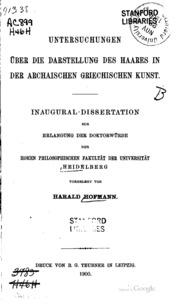 Untersuchungen ueber die Darstellung des Haares in der archaischen ...