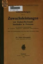 Untersuchungen �uber die Zuwachsleistungen von Eichen-hochwaldbest�anden in Preussen, unter ...
