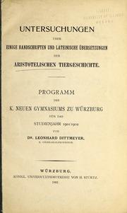 Untersuchungen über einige handschriften und lateinische übersetzungen der aristotelischen tiergeschichte.