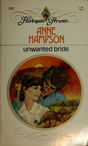 Unwanted bride : Hampson, Anne : Free Download, Borrow, and