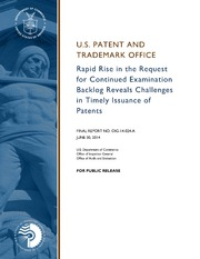 Rapid Rise in the Request for Continued Examination Backlog Reveals Challenges in Timely Issuance of Patents