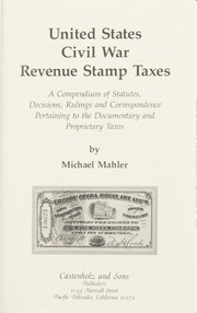 United States Civil War Revenue Stamp Taxes