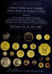 U.S. and Foreign Gold, Silver & Copper Coins