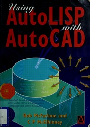 Using AutoLISP with AutoCAD : Robert McFarlane : Free Download