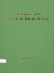 The United States Large Size National Bank Notes