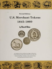 U.S. Merchant Tokens 1845-1860, Second Edition
