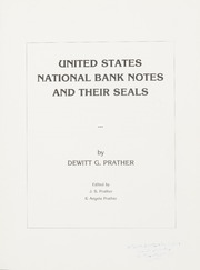 United States National Bank Notes and Their Seals
