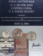U.S. Silver and Copper Coins; U.S. Paper Money
