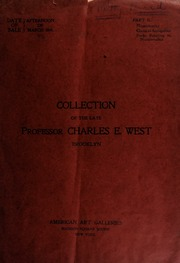 The valuable art, literary and scientific property : numismatics and classical antiquities : belonging to the estate of the late professor Charles E. West ... [03/25/1901]