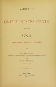 Varieties of United States Cents of the Year 1794