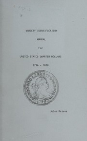 Variety Identification Manual for United States Quarter Dollars 1796-1838