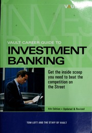 Vault Career Guide to Investment Banking, 4th Edition
