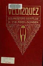 Velazquez; des meisters gemälde in 256 abbildungen