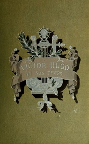 Victor Hugo et son temps