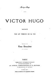 Vol 2: Victor Hugo raconté par témoin de sa vie