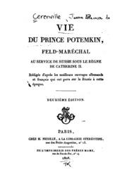Vie du prince Potemkin: feld-maréchal au service de Russie sous le règne de Catherine II ...