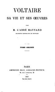 Vol 1: Voltaire, sa vie et ses oeuvres