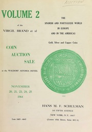 Volume 2 of the Virgil Brand et al : coin auction sale ... [11/20-21/1964], [11/23-25/1964]