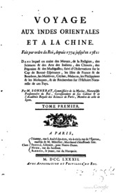 Voyage aux Indes Orientales et a la Chine, fait par ordre du roi, depuis 1774 jusqu-en 1781. Dans lequel on traite des mœurs de la religion, des sciences and des arts des Indiens, des Chinois, des Pégouins and des Madégasse