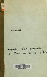 Voyage d-un provincial à Paris au XVIIIe siècle