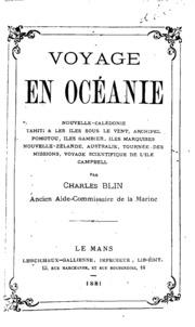 Voyage en Océanie; Nouvelle-Calédonie, Tahiti ..