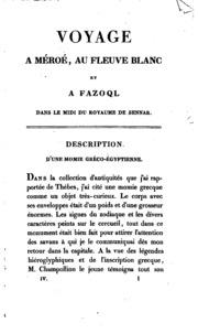 Vol 4: Voyage à Méroé, au fleuve Blanc, au-delà de Fâzoql dans le midi du royaume de Sennâr, à Syouah et dans cinq autres oasis; fait dans les années 1819, 1820, 1821 et 1822